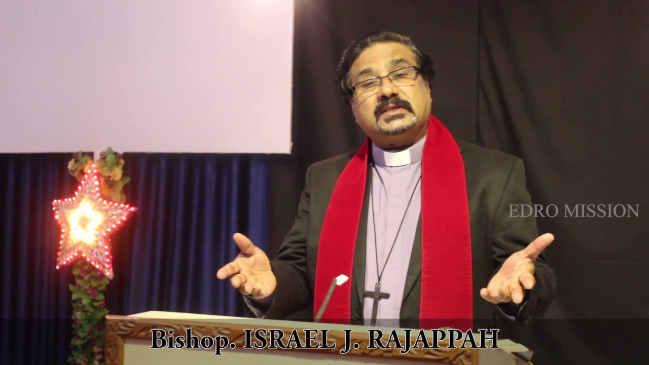 wishes from BISHOP ISRAEL RAJAPPAH & EDRO MISSION INDIA